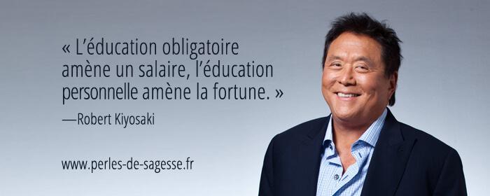 Préférence L'éducation personnelle est importante – Robert Kiyosaki | perles  RI18
